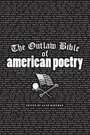 Book Cover for THE OUTLAW BIBLE OF AMERICAN POETRY