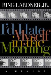 I'D HATE MYSELF IN THE MORNING by