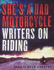 SHE'S A BAD MOTORCYCLE by Geno Zanetti
