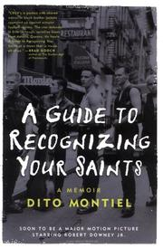A GUIDE TO RECOGNIZING YOUR SAINTS by Dito Montiel