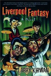 LIVERPOOL FANTASY by Larry Kirwan