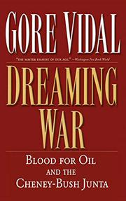 DREAMING WAR by Gore Vidal