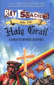 RAT SCABIES AND THE HOLY GRAIL by Christopher Dawes