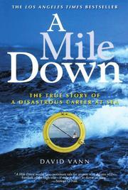 A MILE DOWN by David Vann