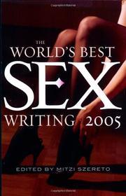 THE WORLD'S BEST SEX WRITING 2005 by Mitzi Szereto