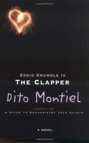 EDDIE KRUMBLE IS THE CLAPPER by Dito Montiel