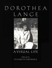 DOROTHEA LANGE by Elizabeth Partridge