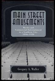 MAIN STREET AMUSEMENTS by Gregory A. Waller