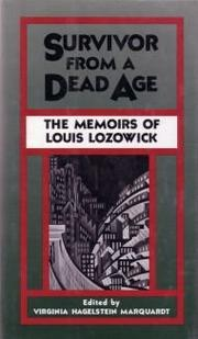 SURVIVOR FROM A DEAD AGE by Virginia Hagelstein--Ed. Marquardt