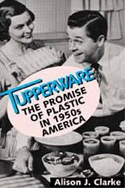 TUPPERWARE by Alison J. Clarke