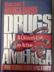 DRUGS IN AMERICA by Vincent Bugliosi
