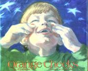 ORANGE CHEEKS by Jay O'Callahan