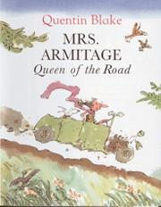 MRS. ARMITAGE by Quentin Blake