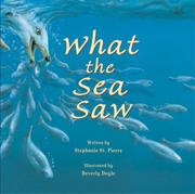 WHAT THE SEA SAW by Stephanie St. Pierre