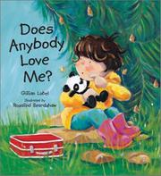 DOES ANYBODY LOVE ME? by Gillian Lobel