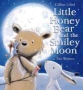 LITTLE HONEY BEAR AND THE SMILEY MOON by Gillian Lobel