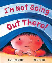 Cover art for I'M NOT GOING OUT THERE!
