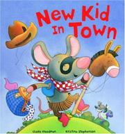NEW KID IN TOWN by Claire Freedman