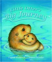 LITTLE OTTER'S BIG JOURNEY by David Bedford
