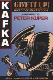 GIVE IT UP! by Franz Kafka