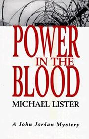 POWER IN THE BLOOD by Michael Lister