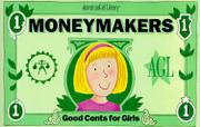 MONEYMAKERS by Ingrid Roper