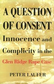 A QUESTION OF CONSENT by Peter Laufer