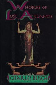 WHORES OF LOST ATLANTIS by Charles Busch