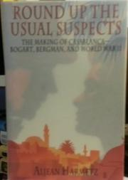 ROUND UP THE USUAL SUSPECTS by Aljean Harmetz
