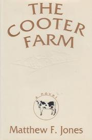 THE COOTER FARM by Matthew F. Jones