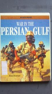 WAR IN THE PERSIAN GULF by Fred Bratman