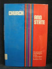 CHURCH AND STATE by Kathlyn Gay