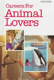 CAREERS FOR ANIMAL LOVERS by Russell Shorto