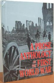 A PROSE ANTHOLOGY OF THE FIRST WORLD WAR by Robert Hull