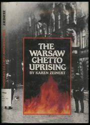 THE WARSAW GHETTO UPRISING by Karen Zeinert