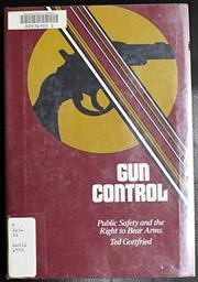GUN CONTROL by Ted Gottfried