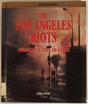 THE LOS ANGELES RIOTS by John Salak