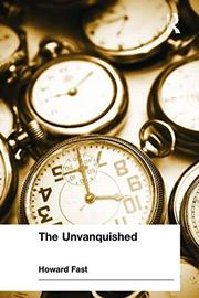 THE UNVANQUISHED by Howard Fast