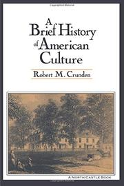 A BRIEF HISTORY OF AMERICAN CULTURE by Robert M. Crunden