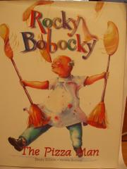 ROCKY BOBOCKY, THE PIZZA MAN by Emily Ellison