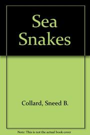 SEA SNAKES by Sneed B. Collard III