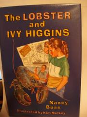 THE LOBSTER AND IVY HIGGINS by Nancy Buss