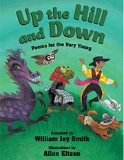 UP THE HILL AND DOWN by William Jay Smith