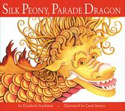 SILK PEONY, PARADE DRAGON by Elizabeth Steckman