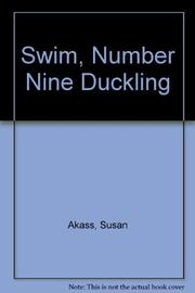 SWIM, NUMBER NINE DUCKLING by Susan Akass