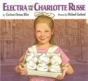 ELECTRA AND THE CHARLOTTE RUSSE by Corinne Demas Bliss
