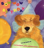 BOW-WOW BIRTHDAY by Lee Wardlaw
