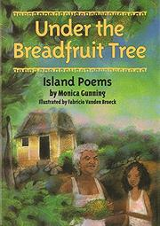 UNDER THE BREADFRUIT TREE by Monica Gunning
