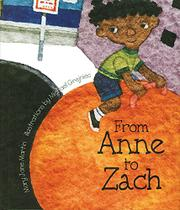 FROM ANNE TO ZACH by Mary Jane Martin