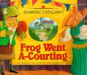 FROG WENT A-COURTING by Dominic Catalano